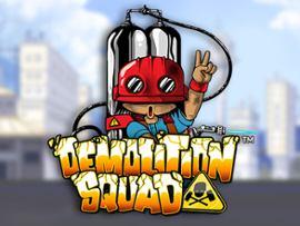 Demolition Squad Slots